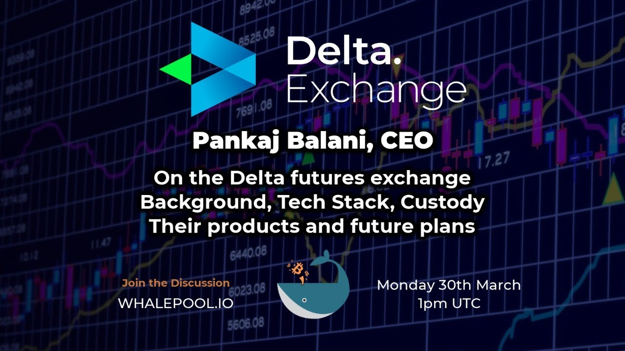 Whalepool AMA with Delta Exchange Ceo Pankaj Balani 18