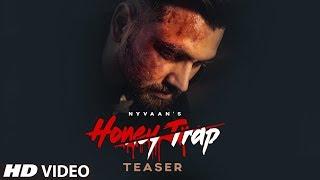Song Teaser ► Honey Trap | Nyvaan | Releasing on 25 September 2019
