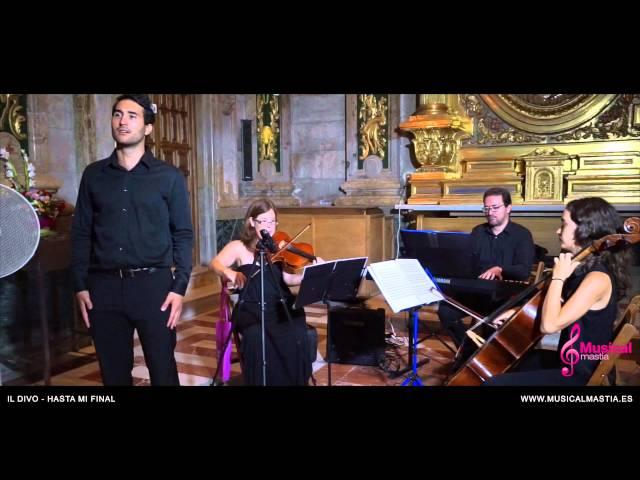 Il Divo - Hasta Mi Final SANTUARIO DE LA FUENSANTA Bodas Murcia Alberca Musical Mastia El Palmar