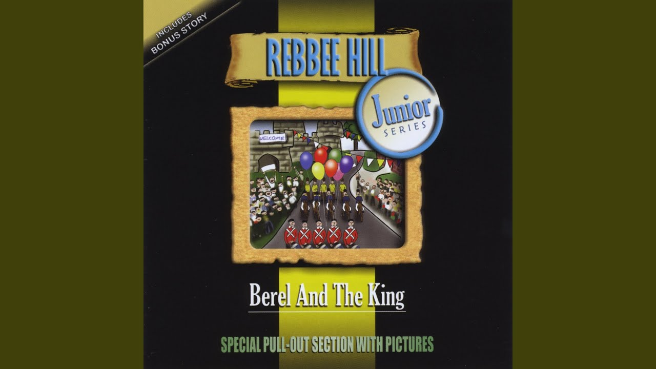 Rebbee hill berel and the mashke barrel mostly music.