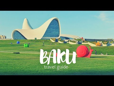 BAKU Travel Guide, 5 best places in baku azerbaijan !!