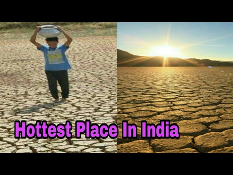 Top 10 Hottest Place In India | Hottest Place In India | Summer Season | High Temperature Place |