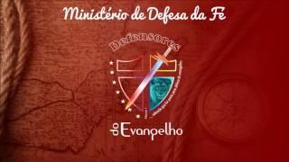 Vinheta dos Defensores do Evangelho