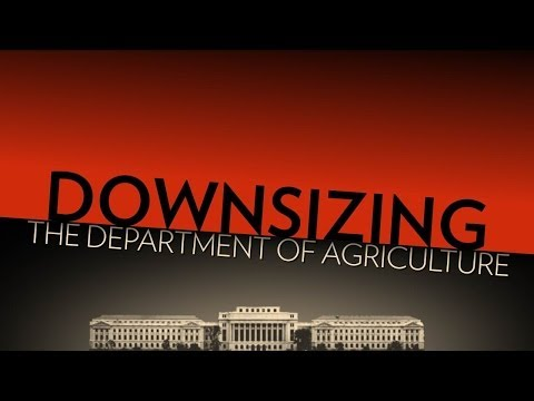 Downsize the Department of Agriculture