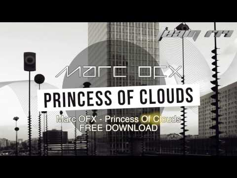 Marc OFX  - Princess Of Clouds