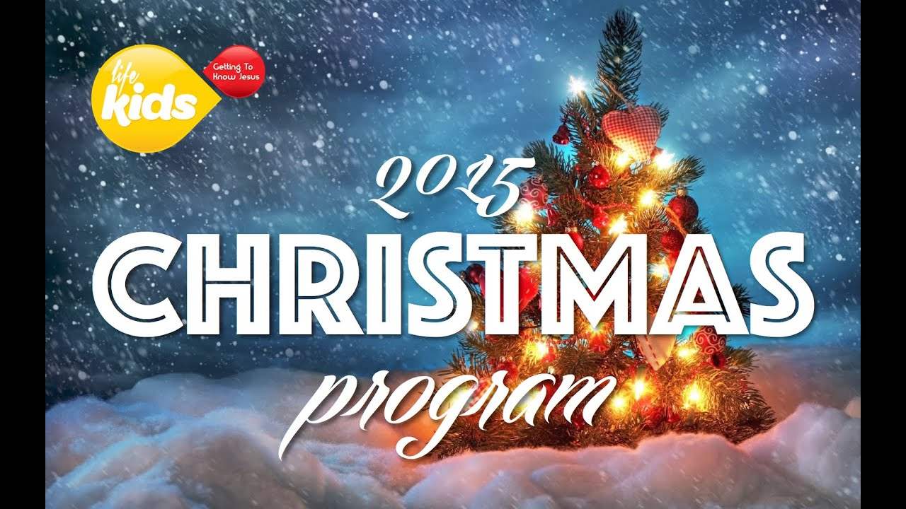 Life Kids Christmas Program - YouTube
