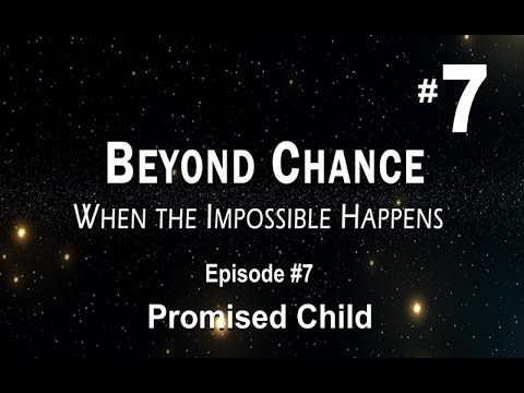 Beyond Chance #7 Promised Child (Amazing Pregnancy Story)