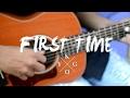 Kygo feat. Ellie Goulding -  First Time Fingerstyle Guitar Cover [Free Tabs] | Somya Gautam
