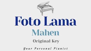 Foto Lama - Mahen (Original Key Karaoke) - Piano Instrumental Cover with Lyrics