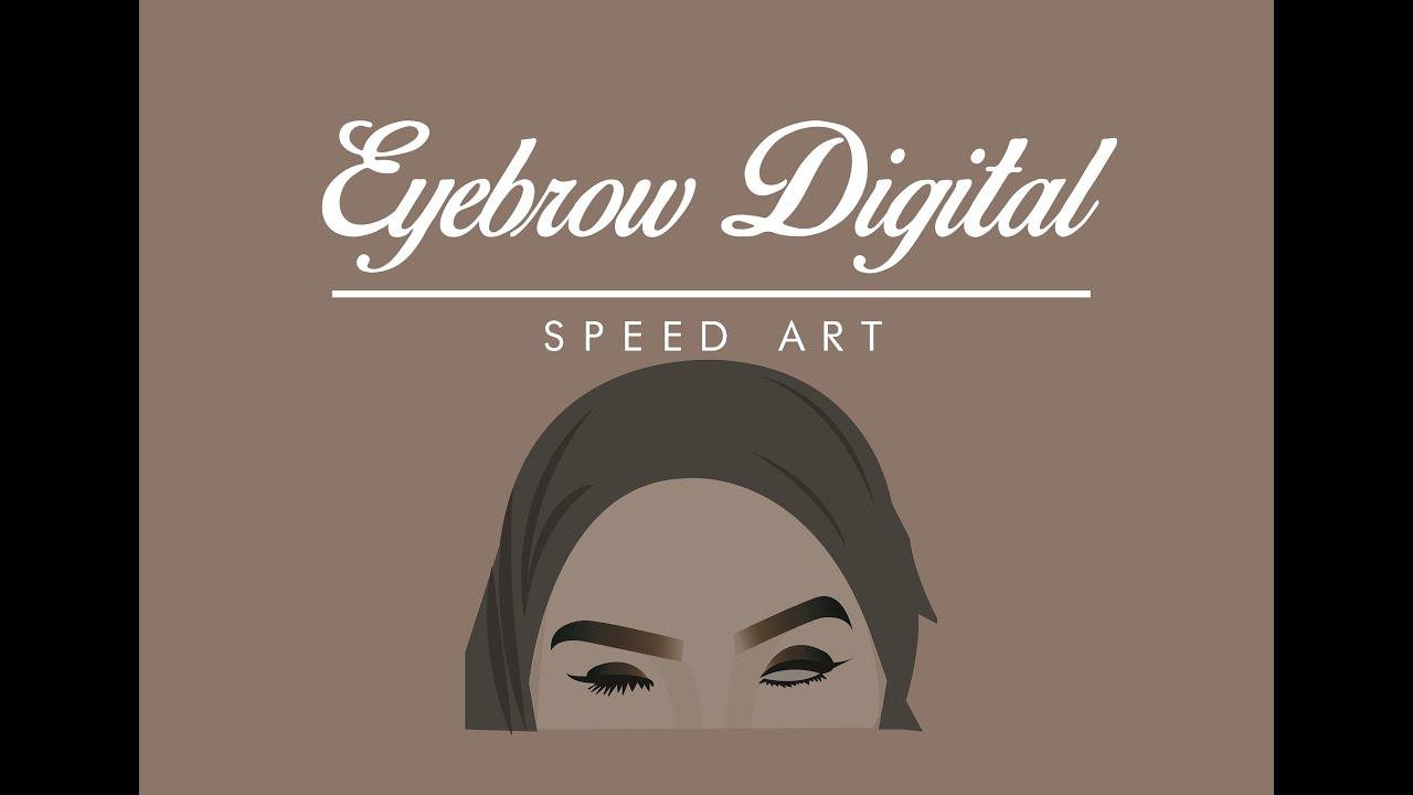 Eyebrow Tutorial Digital Speed Art Illustrator Youtube