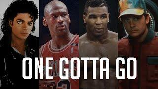 ONE GOTTA GO:Michael Jackson, Michael Jordan,Mike Tyson, Michael J. Fox