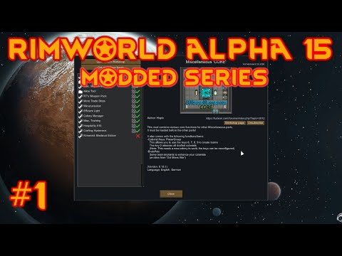Rimworld alpha 15 mods - EP #1 - New RImworld alpha 15  colony!!! - Let's play