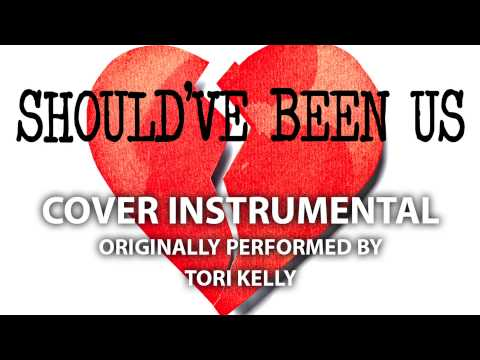 Should've Been Us (Cover Instrumental) [In the Style of Tori Kelly]