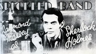 The speckled band 1931 full film with Raymond Massey