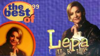 Lepa Lukic - Miruj, miruj srce moje - The best of - (Audio 1999)