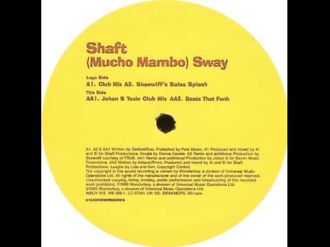 Shaft - (Mucho Mambo) Sway (Club Mix)