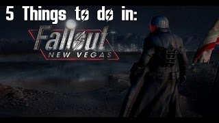 5 things to do in Fallout New Vegas- Part 1
