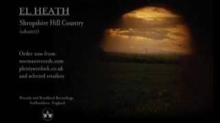 EL Heath - Shropshire Hill Country Promo