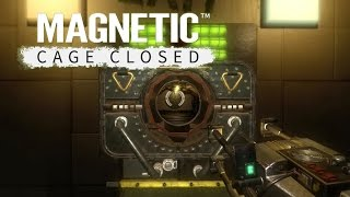 The First 15 Minutes - Magnetic: Cage Closed Official Gameplay