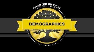 The Crash Course - Chapter 15 - Demographics