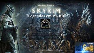 """The Elder Scrolls V: SKYRIM """"Legendado em Português-BR"""" [PC]"""