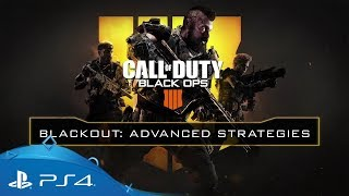Call of Duty: Black Ops 4 | Blackout: Advanced Strategies | PS4