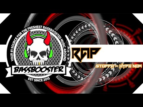 Stoppa  Hype Now Prod Beat Joven【BassBoosted】【Rebassed 31,61 hz】