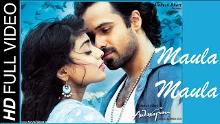 Maula Maula (Full Video Song) | Awarapan
