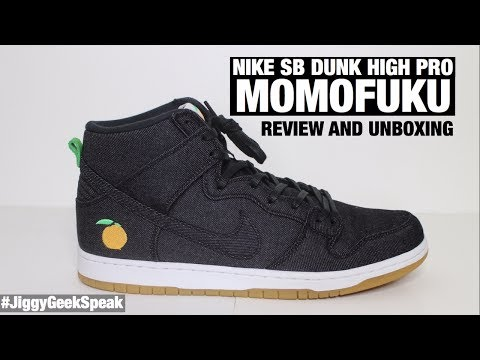 best service 7a650 c6c48 NIKE MOMOFUKU SB DUNK HIGH PRO REVIEW AND UNBOXING | GEEK ...