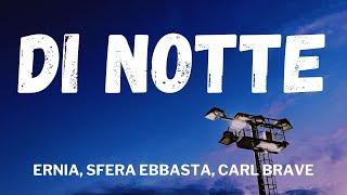 Ernia, Sfera Ebbasta, Carl Brave - DI NOTTE (Testo / Lyrics)