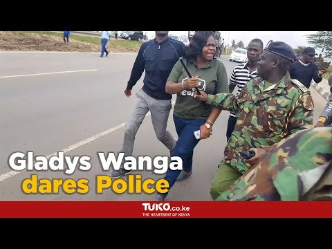 Gladys Wanga dares police officers to shoot her
