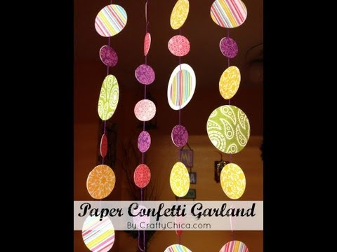 HOW TO: Confetti Paper Garland    Paper Craft