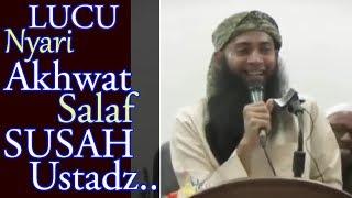 [LUCU] Nyari Akhwat Salaf Susah Ustadz.. - Ust Syafiq Riza Basalamah