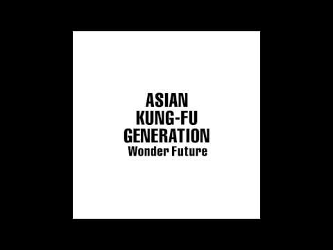 Asian Kung-Fu Generation - Winner And Loser - Wonder Future