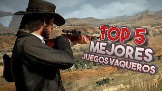 Top 5: Mejores videojuegos de vaqueros