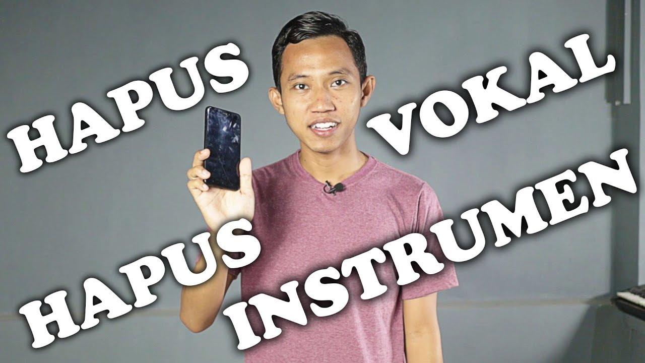 Cuma Pake Hp Aplikasi Hapus Vokal Musik Di Mp3 For Karaoke Acapella Smartphone Android Youtube