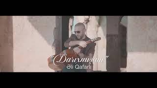 Ali Qafarlı Darıxmısam 2019 mp3