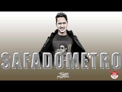 Baixar Thiago Matheus - Safadômetro (Lançamento 2016)