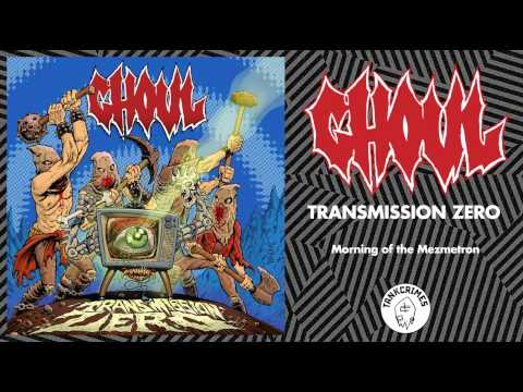 Ghoul - Transmission Zero (FULL ALBUM - OFFICIAL STREAM)