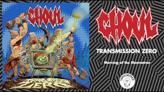Ghoul - Transmission Zero (FULL ALBUM - OFFICIAL STREAM)