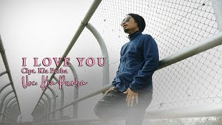 Kia Purba (Hobasta Trio ) - I LOVE YOU (Official Video Musik )