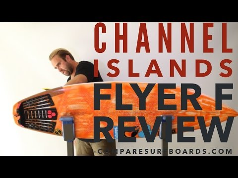 Channel Islands Flyer F Review no.123 | Compare Surfboards