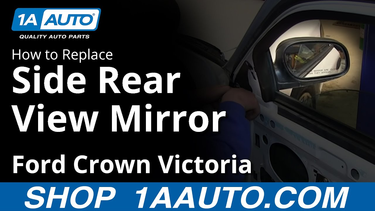 How To Replace Mirror 98 11 Ford Crown Victoria Youtube