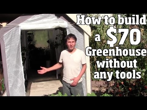 How To Build Greenhouse Without Any Tools