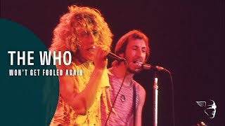 The Who - Won't Get Fooled Again (Live In Texas '75)