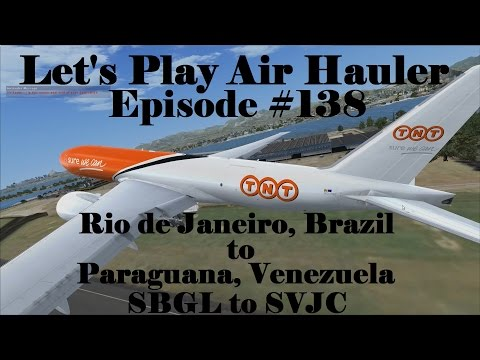 FSX | Let's Play Air Hauler Episode #138 - Going to Venezuela | Boeing 777F