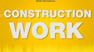 Construction SOUND EFFECTS - Construction Work Noise Bauarbeiten Bohren Ambience Outdoor SOUNDS