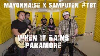 Gambar cover When It Rains - Paramore | Mayonnaise x Samputen #TBT