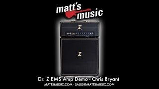 Matt's Music - Dr. Z EMS Demo - Chris Bryant
