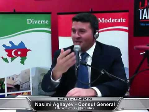 LA TALK LIVE interviews Azerbaijan's Consul General Nasimi Aghayev